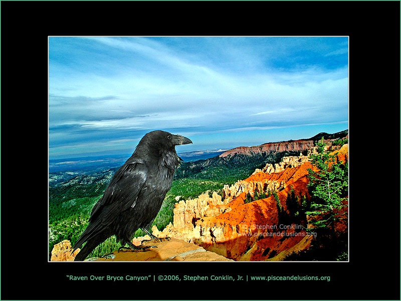Raven Over Bryce Canyon, by Stephen Conklin, Jr. - www.pisceandelusions.org