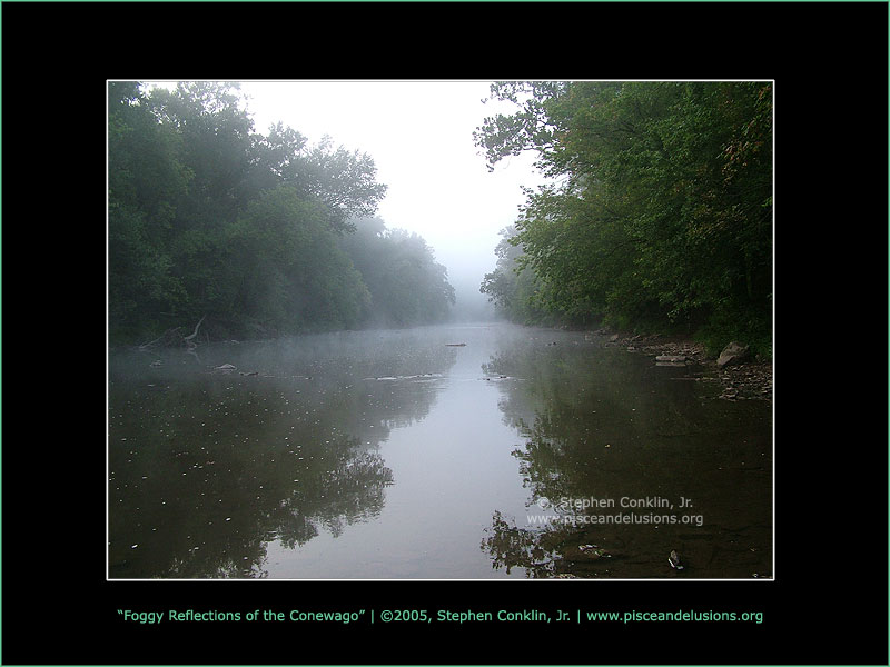Foggy Reflections of the Conewago Creek, by Stephen Conklin, Jr. - www.pisceandelusions.org